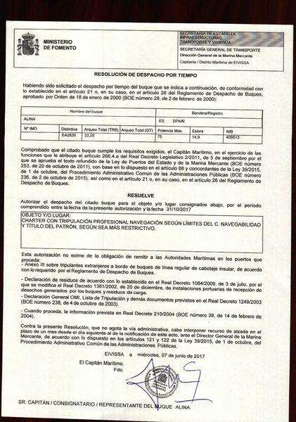 El despacho marítimo es el documento expedido por la Capitanía Marítima que autoriza a una embarcación a la realización de una determinda actividad